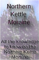 Northern Kettle Moraine. The best to Visit, Play, Shop, Work or Live.